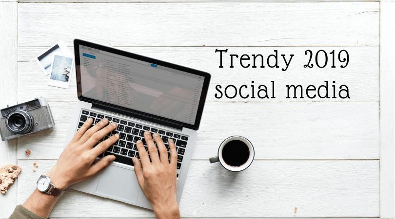 Social media trendy 2019